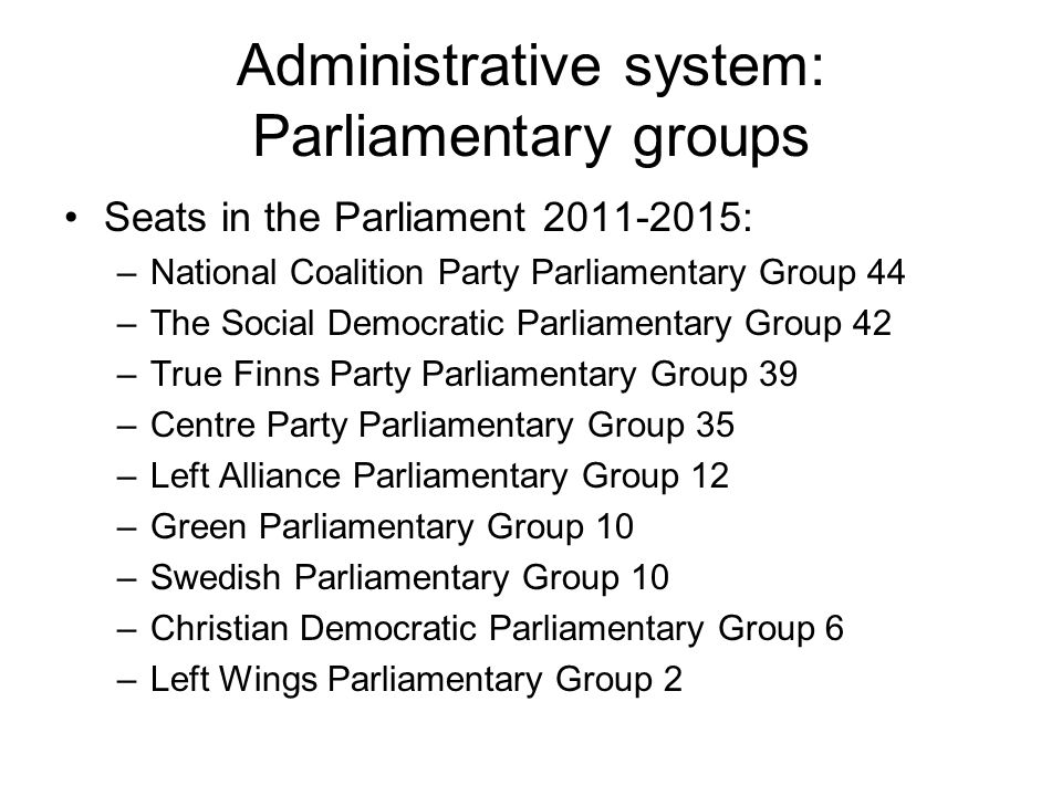Administrative system: Parliamentary groups