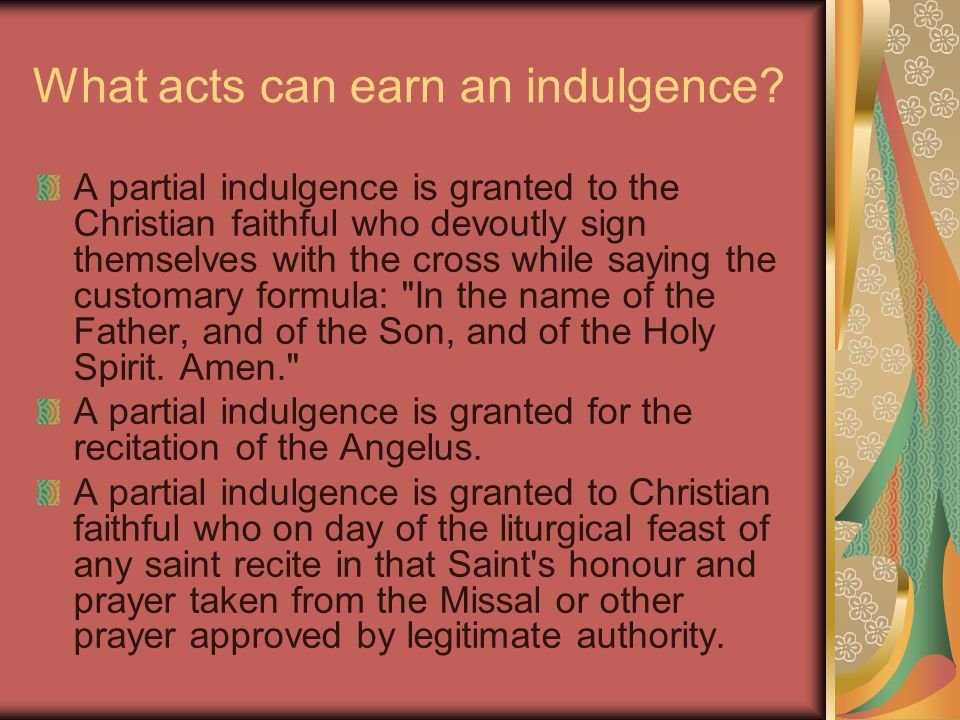What acts can earn an indulgence