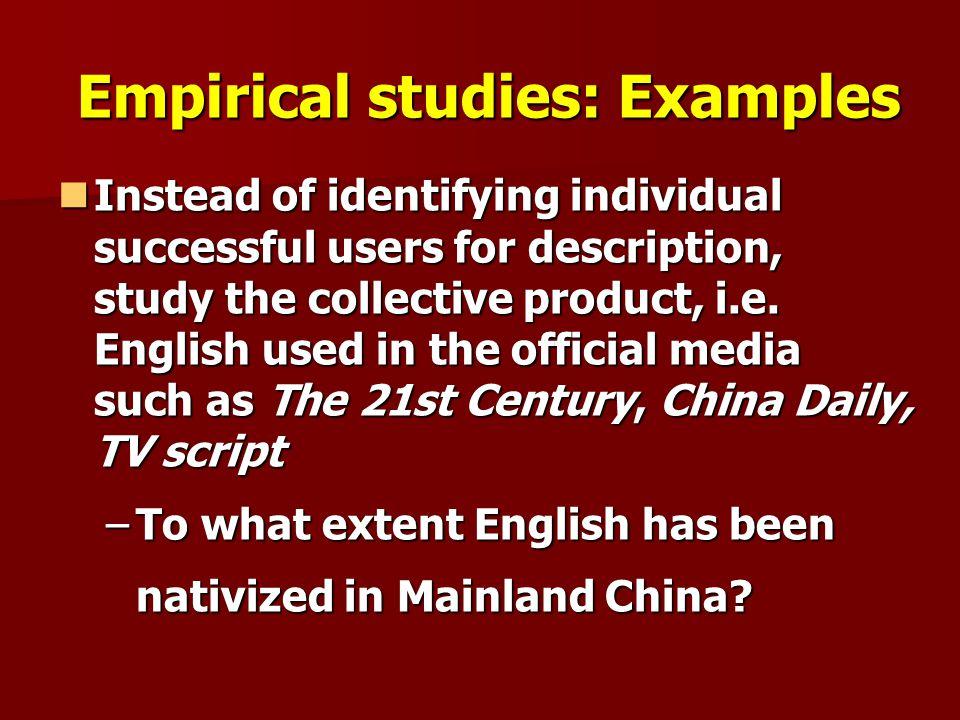 Empirical studies: Examples