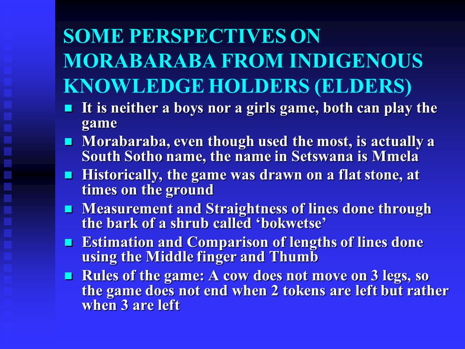 SOME PERSPECTIVES ON MORABARABA FROM INDIGENOUS KNOWLEDGE HOLDERS (ELDERS)