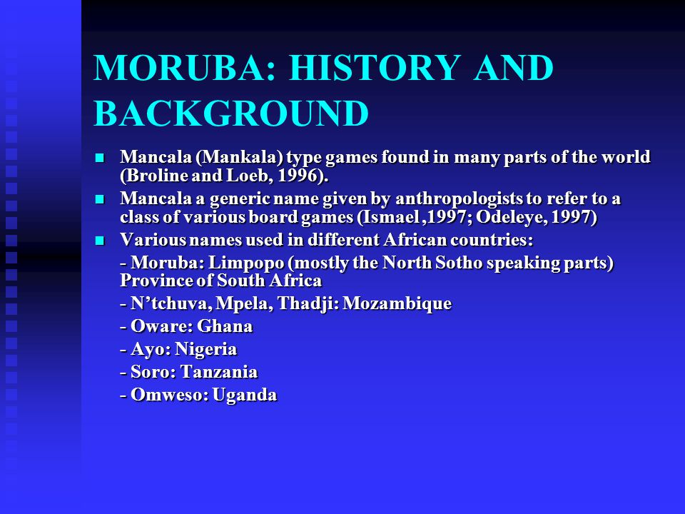 MORUBA: HISTORY AND BACKGROUND