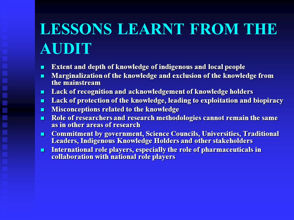 LESSONS LEARNT FROM THE AUDIT