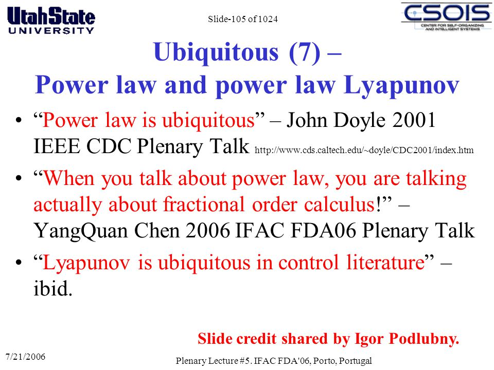 Ubiquitous (7) – Power law and power law Lyapunov