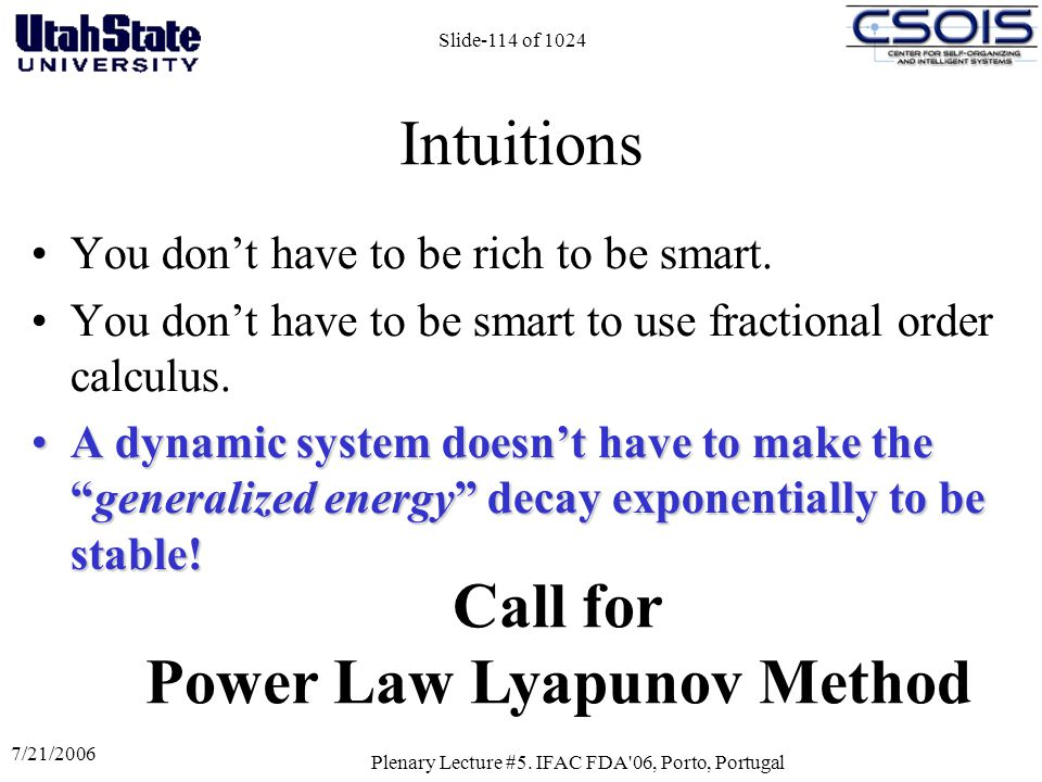 Call for Power Law Lyapunov Method