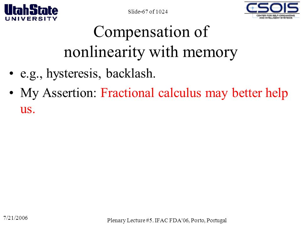 Compensation of nonlinearity with memory