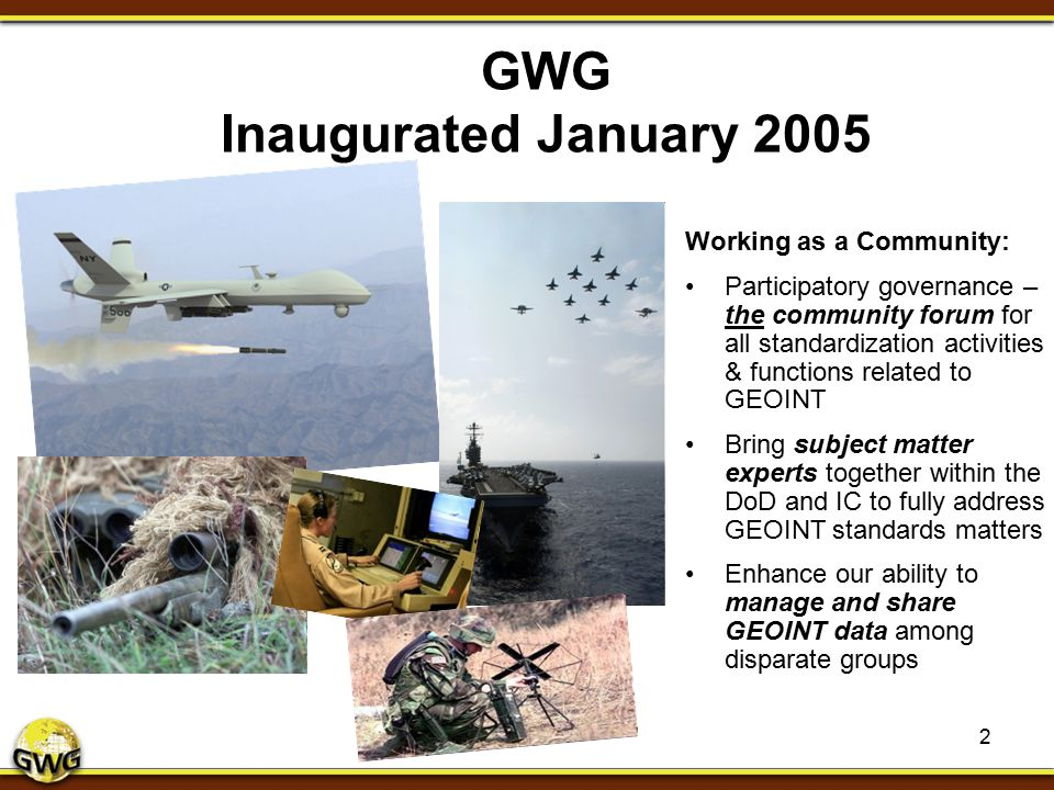 GWG Inaugurated January 2005