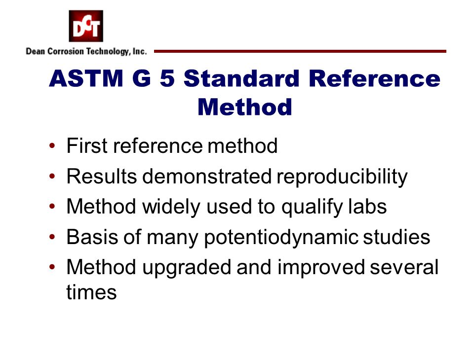 ASTM G 5 Standard Reference Method