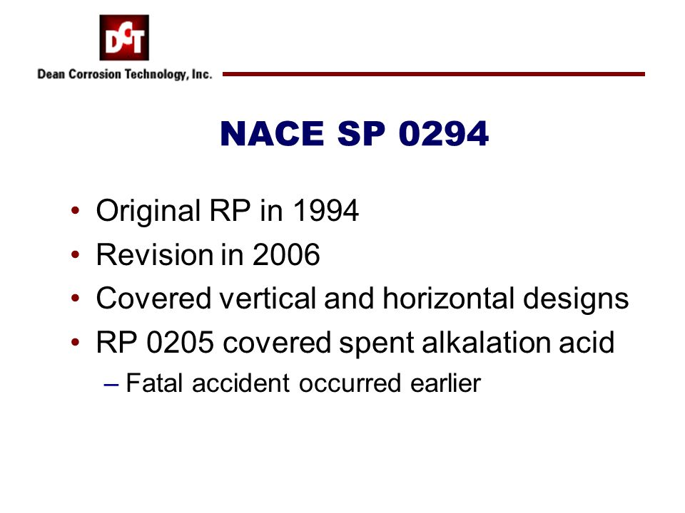 NACE SP 0294 Original RP in 1994 Revision in 2006