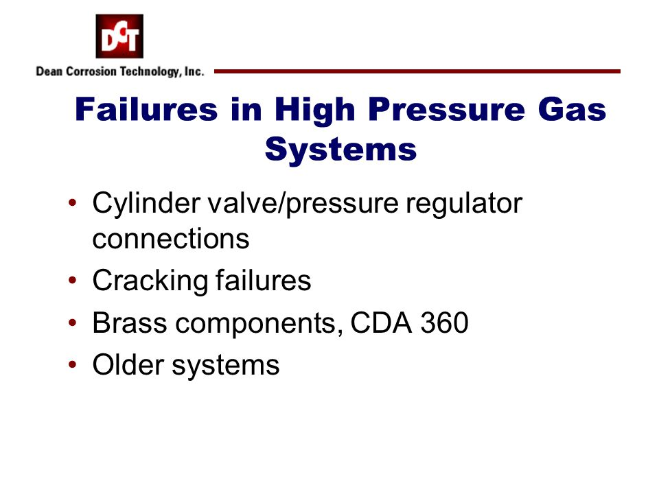 Failures in High Pressure Gas Systems