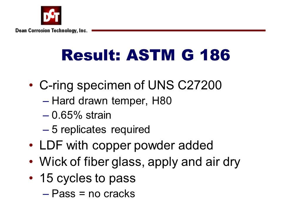Result: ASTM G 186 C-ring specimen of UNS C27200