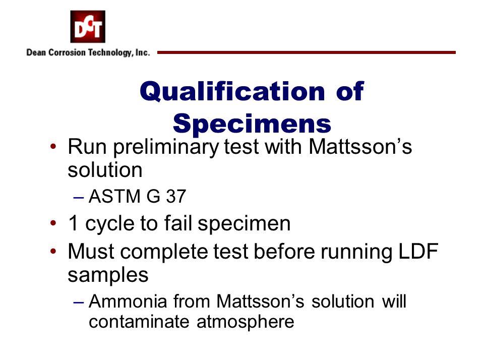 Qualification of Specimens