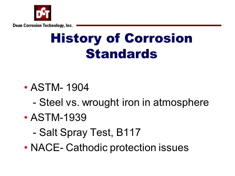 History of Corrosion Standards