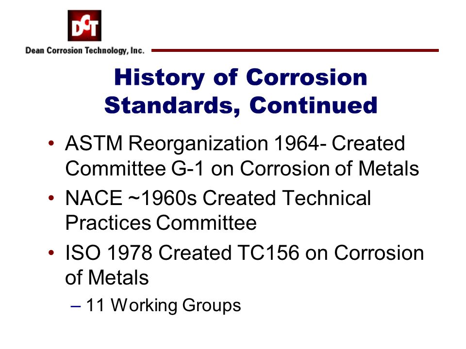 History of Corrosion Standards, Continued