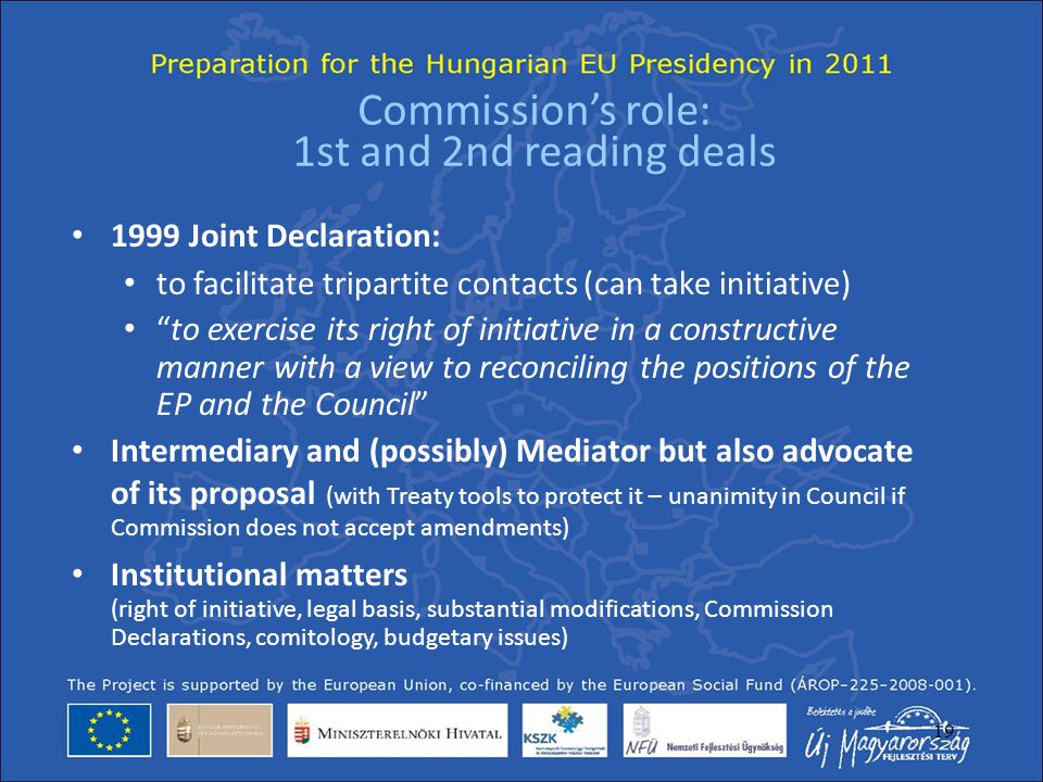 Commission's role: 1st and 2nd reading deals