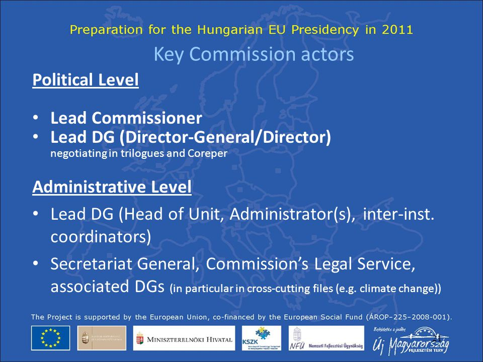 Key Commission actors Political Level Lead Commissioner