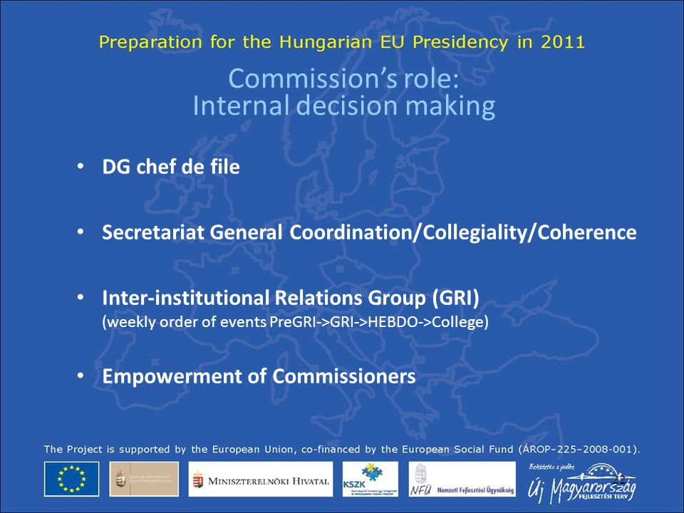 Commission's role: Internal decision making