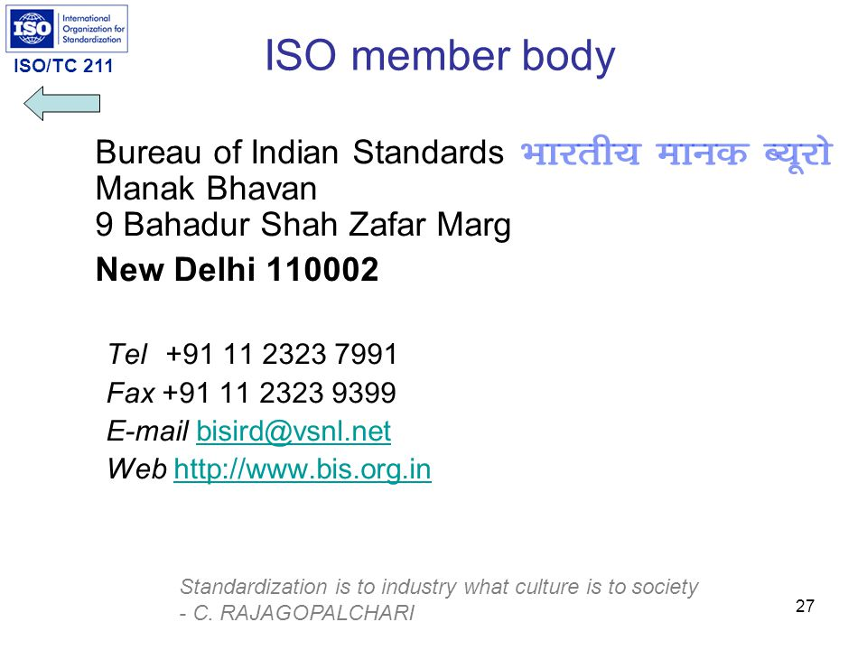 ISO member body Bureau of Indian Standards Manak Bhavan 9 Bahadur Shah Zafar Marg. New Delhi 110002