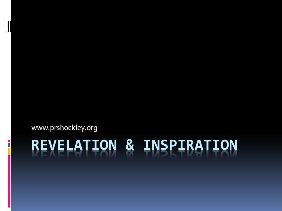 Revelation & Inspiration