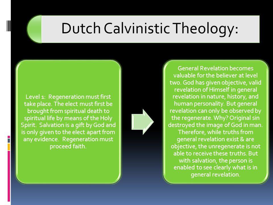 Dutch Calvinistic Theology: