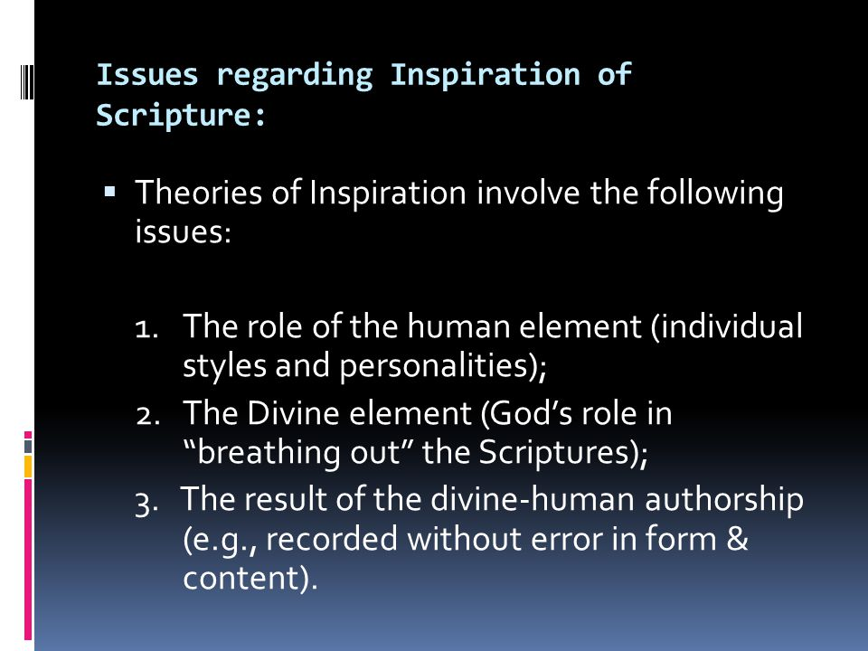 Issues regarding Inspiration of Scripture:
