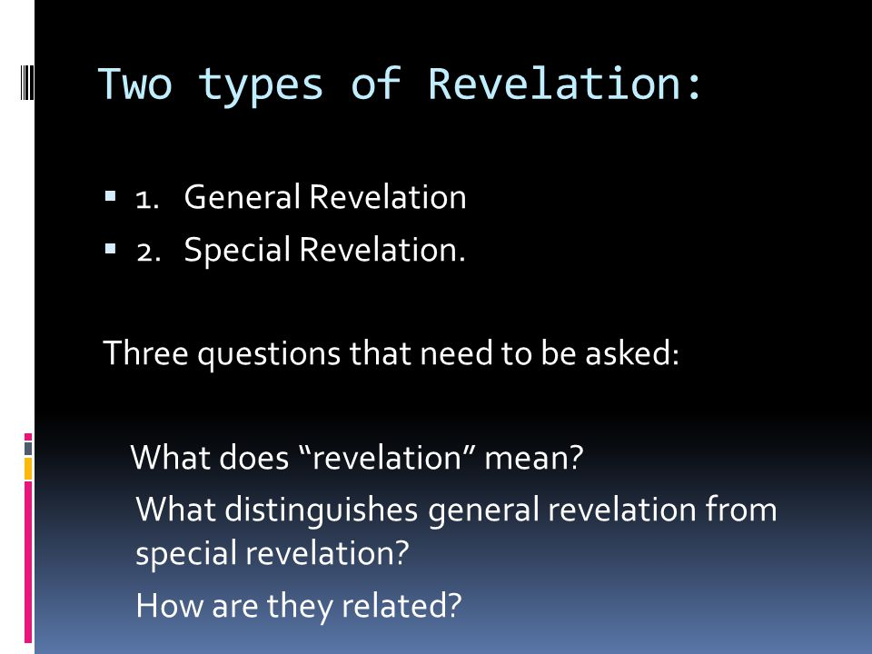 Two types of Revelation: