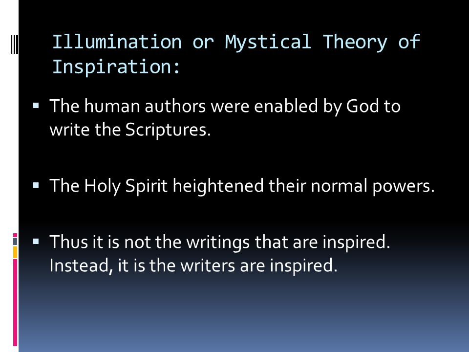 Illumination or Mystical Theory of Inspiration:
