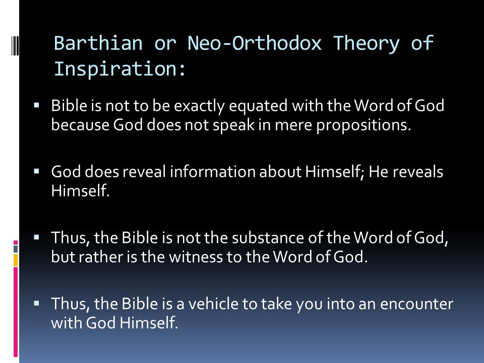 Barthian or Neo-Orthodox Theory of Inspiration: