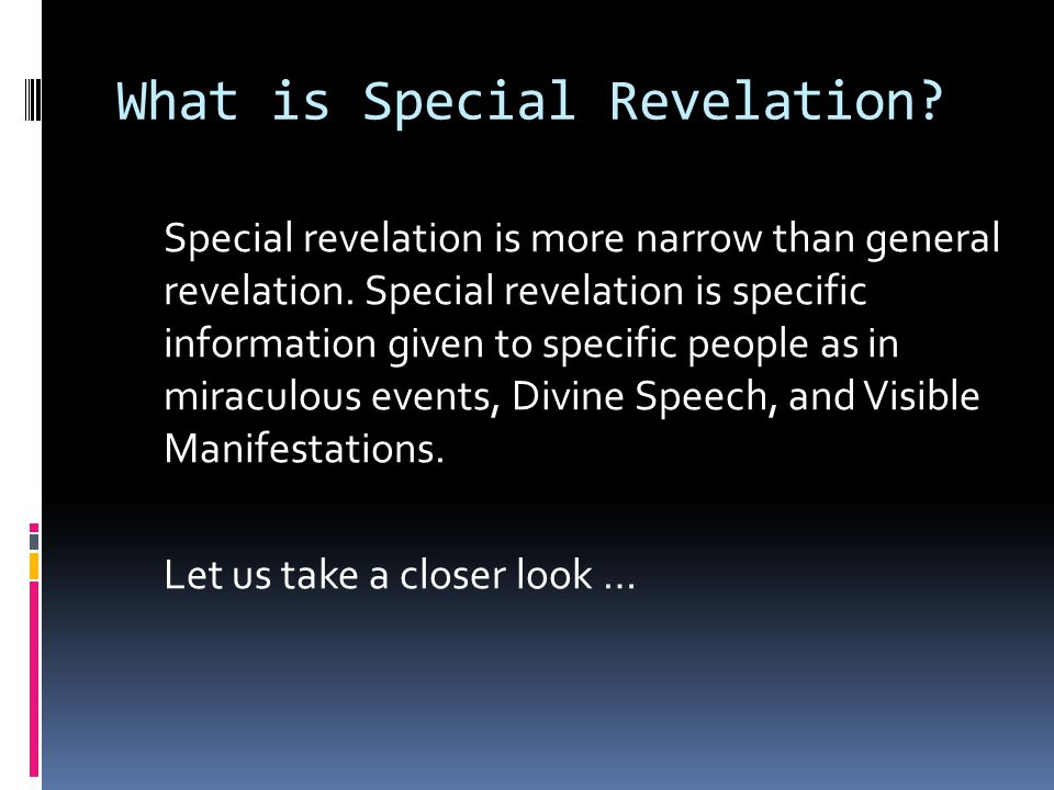 What is Special Revelation