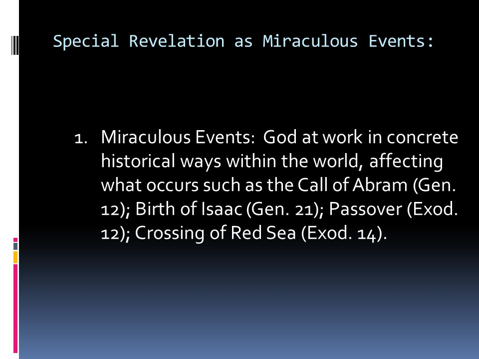 Special Revelation as Miraculous Events: