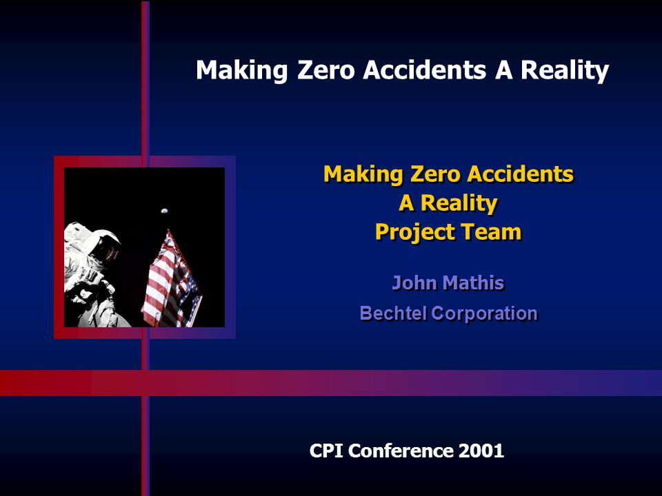 Making Zero Accidents A Reality