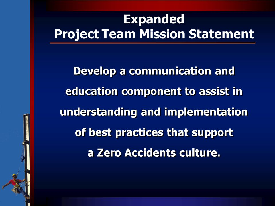 Expanded Project Team Mission Statement