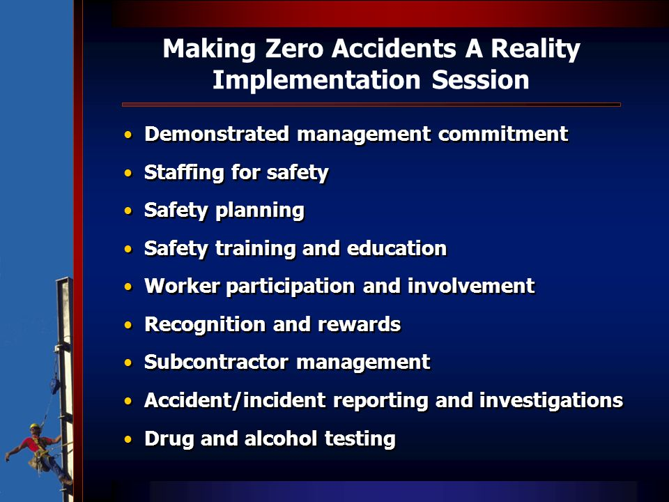 Making Zero Accidents A Reality Implementation Session