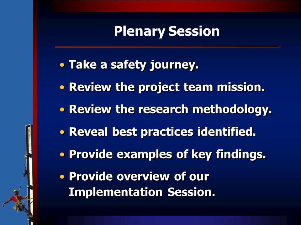 Plenary Session Take a safety journey.