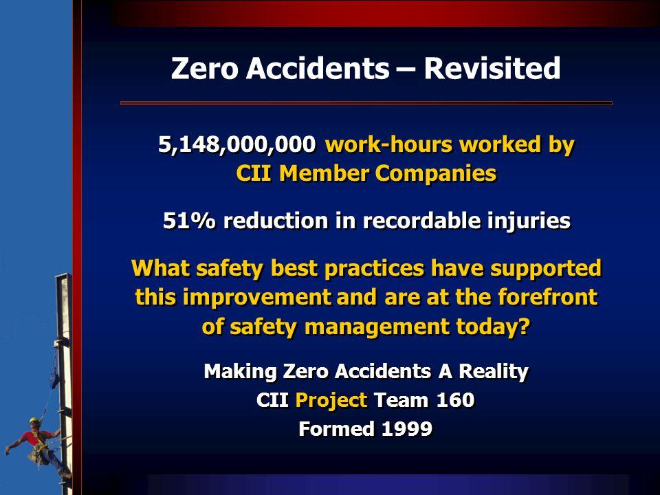 Zero Accidents – Revisited