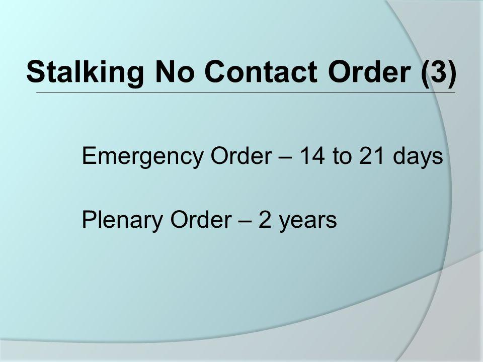 Stalking No Contact Order (3)