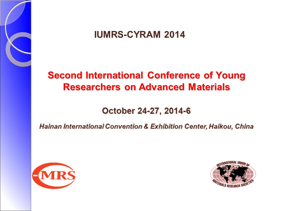Presentation Title IUMRS-CYRAM 2014.