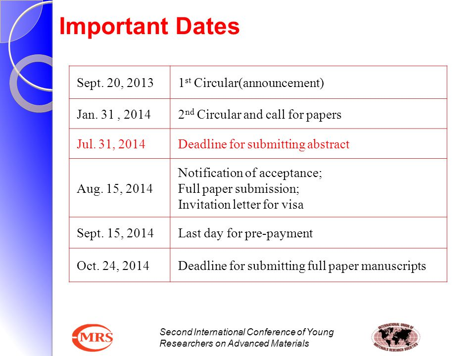 Important Dates Sept. 20, 2013 1st Circular(announcement)