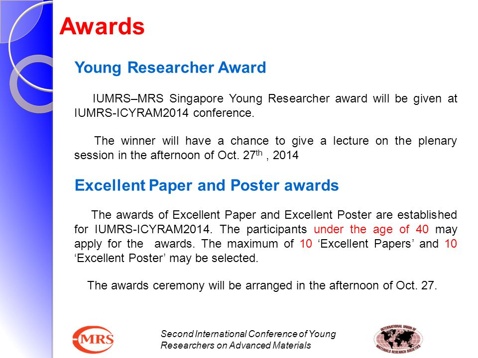 Awards Young Researcher Award Excellent Paper and Poster awards
