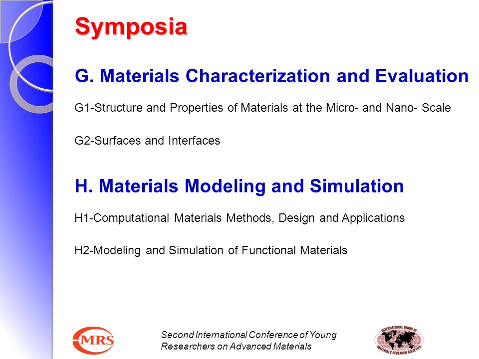 Symposia G. Materials Characterization and Evaluation