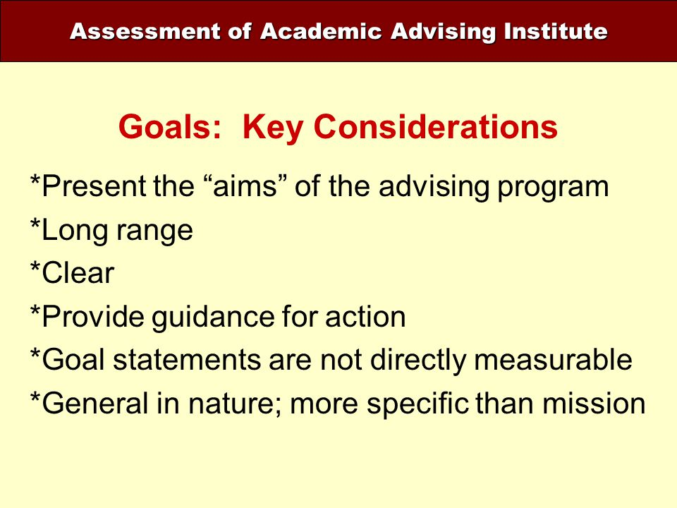 Goals: Key Considerations