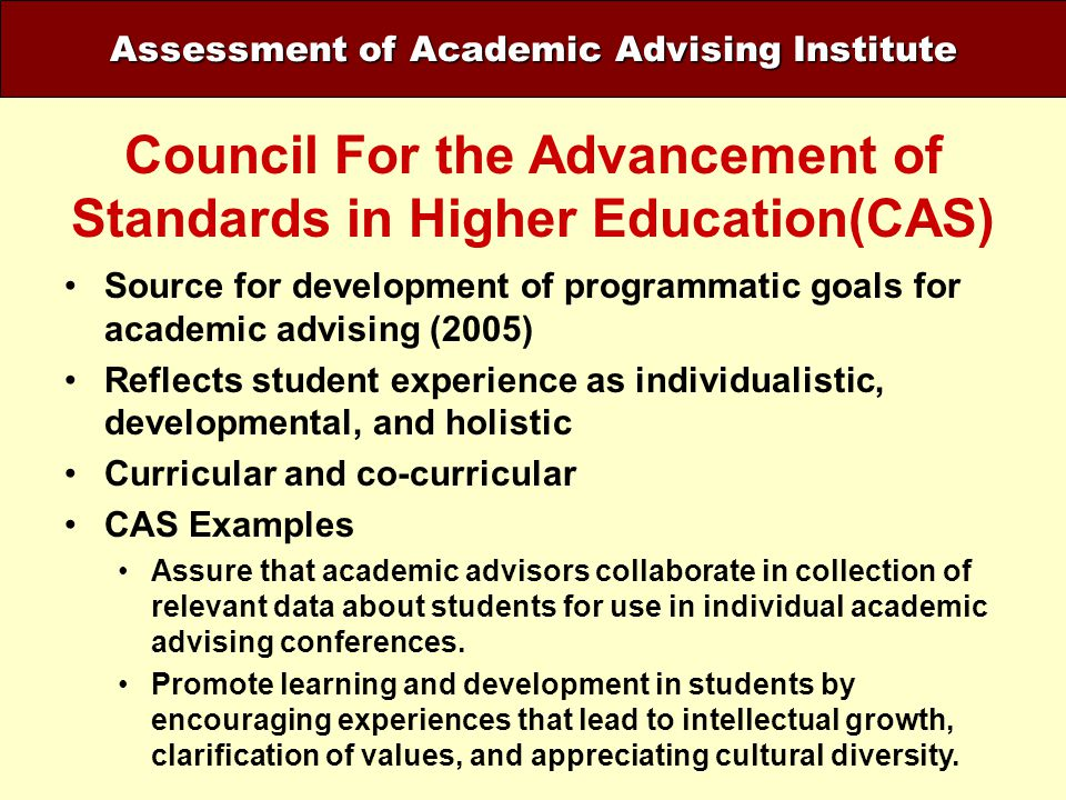 Council For the Advancement of Standards in Higher Education(CAS)
