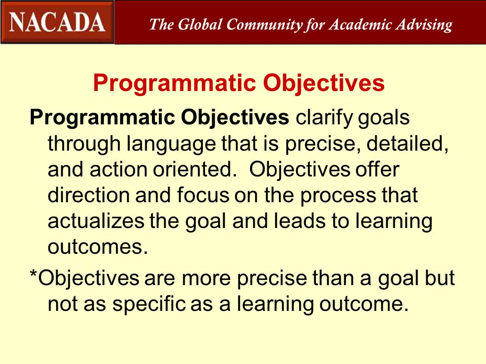 The Global Community for Academic Advising Programmatic Objectives