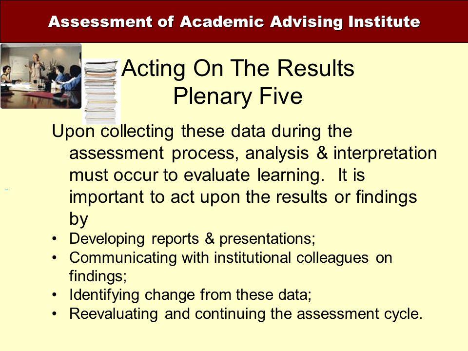 Assessment of Academic Advising Institute