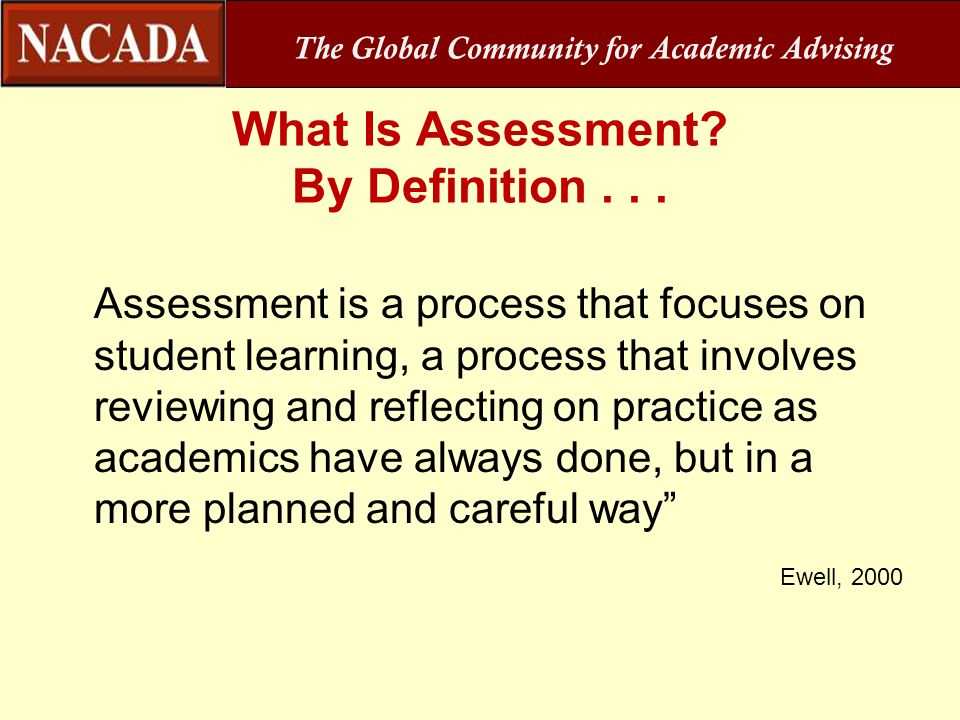 What Is Assessment By Definition . . .
