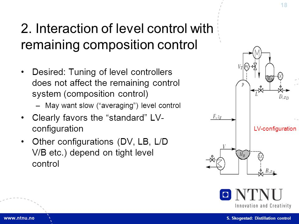 2. Interaction of level control with remaining composition control