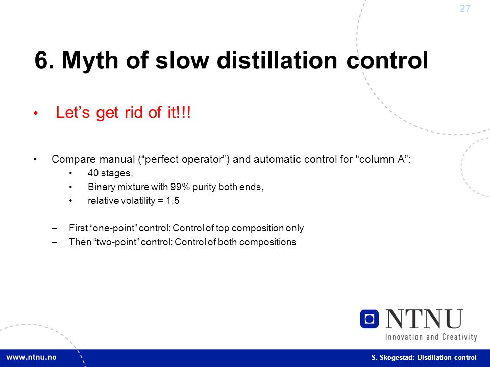 6. Myth of slow distillation control