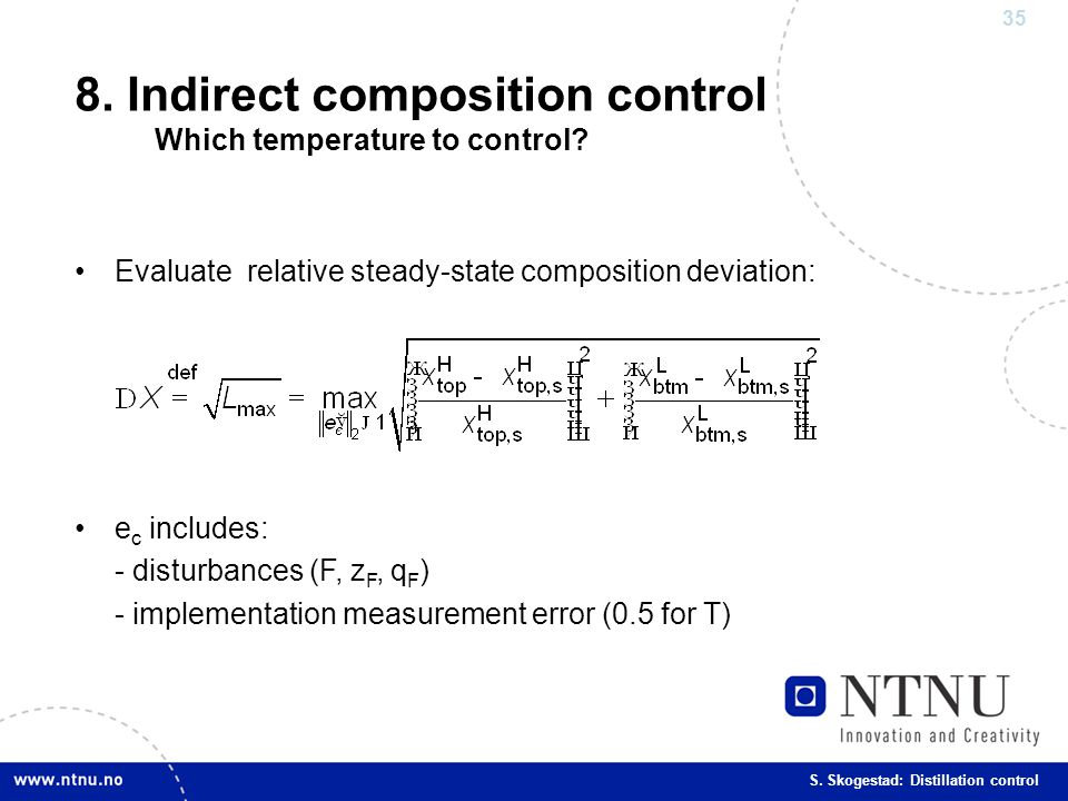 8. Indirect composition control Which temperature to control