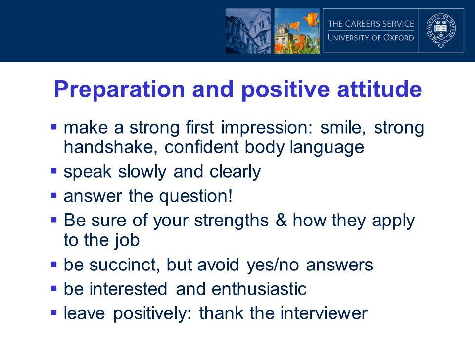 Preparation and positive attitude