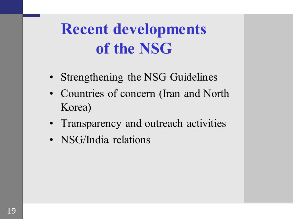 Recent developments of the NSG