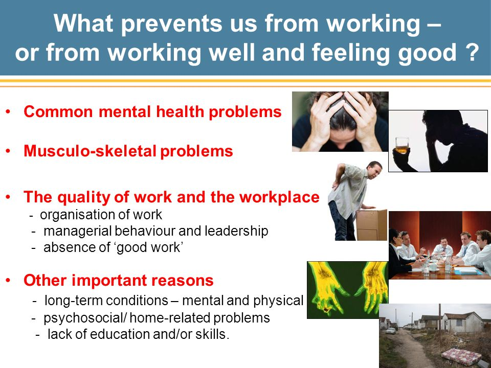 What prevents us from working – or from working well and feeling good